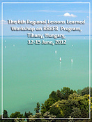 The 6th Regional Lessons Learned Workshop on Russian Research Reactor Fuel Return Program, Tihany, Hungary, 12-15 June, 2012