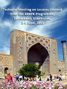 Technical Meeting on Lessons Learned from the RRRFR Programme, Samarkand, Uzbekistan, 3-5 June, 2015